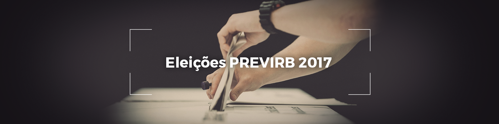 PREVIRB_Eleições2017_BANNER_v0_071216